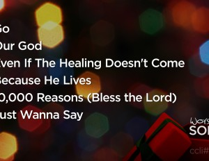 Worship Songs From Nov. 24-25