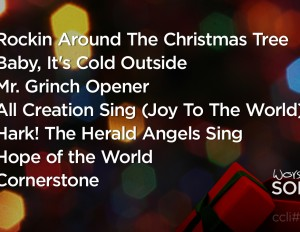 Worship Songs From Dec. 15-16