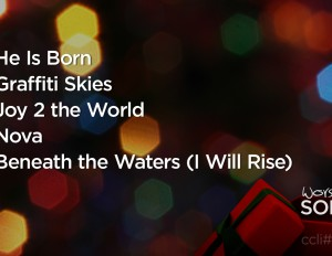 Worship Songs from Dec. 8-9