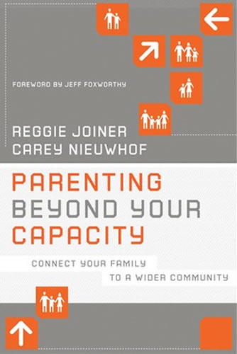 Parenting Beyond Your Capacity | Reggie Joiner & Carey Nieuwhof