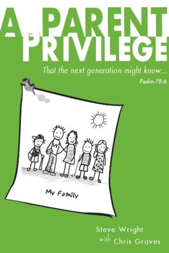 A Parent Privilege | Steve Wright, Chris Graves