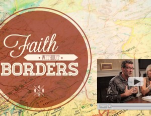 Faith Without Borders Begins October 26-27!