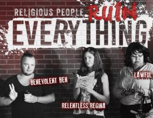 Religious People Ruin Everything Week 3 - Discussion Questions
