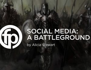Social Media: A Battleground