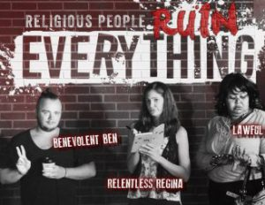 Religious People Ruin Everything Week 4 - Discussion Questions