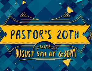 Come Celebrate Pastor's 20th Anniversary!