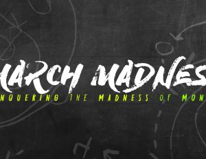 March Madness Time!